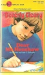 DEAR MR. HENSHAW de Beverly Cleary
