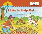 I Like to Help Out (Growing Up Great!: Sight…