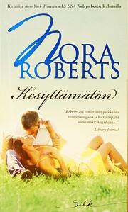 Kesyttämätön – tekijä: Nora Roberts