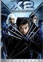 X2: X-Men United [2003 film] by Bryan Singer