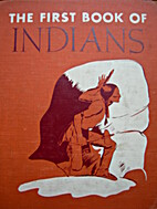 The First Book of Indians by Benjamin…