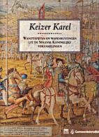 Keizer Karel wandtapijten en wapenrustingen…