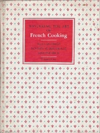 Mastering the Art of French Cooking Volume 1…