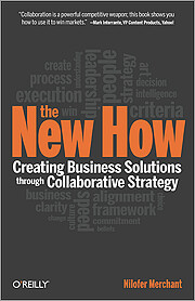 The New How: Creating Business Solutions…
