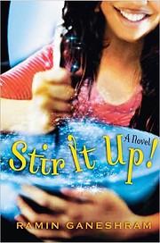 Stir It Up! por Ramin Ganeshram