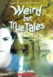 Weird but True Tales (Could It Be True) von…