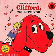 Clifford, We Love You af Norman Bridwell