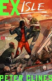 Ex-Isle: A Novel (Ex-Heroes) de Peter Clines