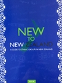New to New Zealand: A Guide to Ethnic Groups in New Zealand - D. Bell