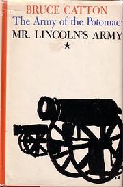 Mr. Lincoln's Army de Bruce Catton