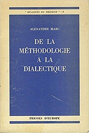 De la méthodologie a la dialectique…