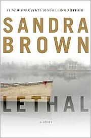Lethal por Sandra Brown