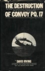 The Destruction of Convoy PQ. 17 av David…