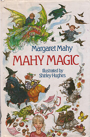 Mahy magic : a collection of the most…