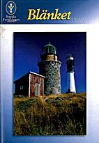 Blänket 2007 :2 Årg. 11 by Maria Elsby