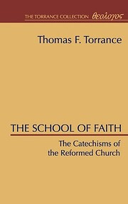 The School of Faith, Catechisms of the…
