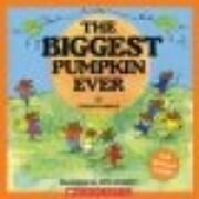 the Biggest Pumpkin Ever af Steven Kroll