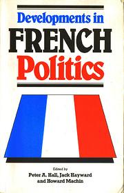 Developments in French Politics von Peter A.…
