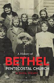 A history of Bethel Pentecostal Church in…