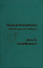 General Astrophysics with Elements of…