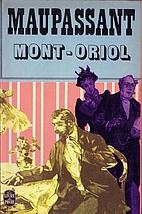 Mont-Oriol by Guy de Maupassant