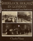Sherlock Holmes in London: A Photographic…