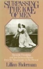 Surpassing the love of men : Romantic…