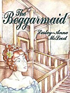 The Beggarmaid by Lesley-Anne McLeod