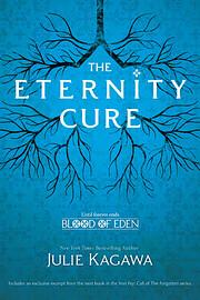 The Eternity Cure (Blood of Eden) de Julie…