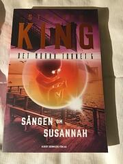 Det mörka tornet VI: Sången om Susannah de…