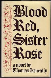 Blood red, sister rose af Thomas Keneally
