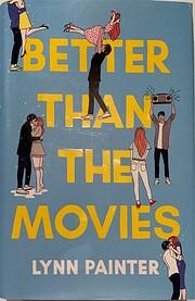 Better Than the Movies – tekijä: Lynn…