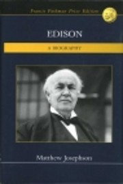 Edison - A Biography – tekijä: Matthew…