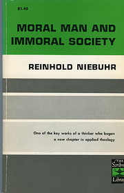 Moral man and immoral society : a study in…