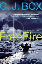 Free Fire (A Joe Pickett Novel) por C. J.…