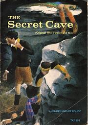 The Secret Cave (=Twenty and Ten) de Claire…