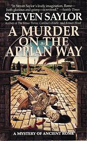 A Murder on the Appian Way af Steven Saylor