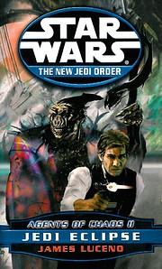 Agents of Chaos II: Jedi Eclipse (Star Wars:…