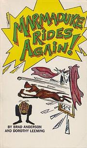 Marmaduke Rides Again! – tekijä: Brad…