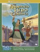 The Animated Hero Classics: Maccabees: The…