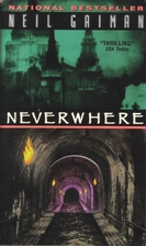 Neverwhere: A Novel by Neil Gaiman