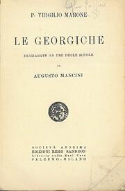 Le Georgiche: dichiarate ad uso delle scuole…