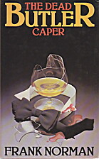 The dead butler caper by Frank Norman