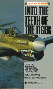 Into the Teeth of the Tiger af Don Lopez