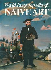 World Encyclopedia of Naive Art af Oto…