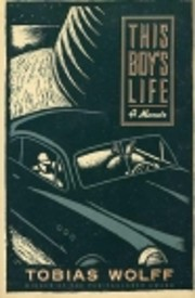 This Boys Life by Tobias Wolff
