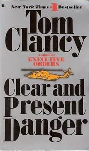 Clear and Present Danger (Jack Ryan Novels)…