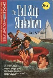 The tall ship shakedown de Neil S. Wilson