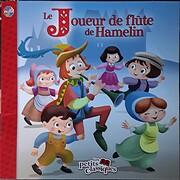 Le Joueur de flûte de Hamelin (Les petits…