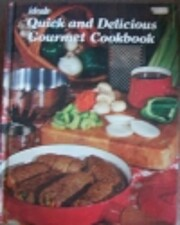 Ideals Quick and Delicious Gourmet Cookbook…
